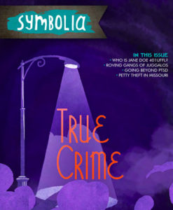 Cover of Symbolia Magazine with illustration of streetlight spotlighting the words True Crime